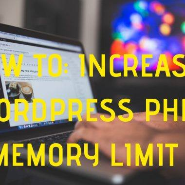 How to increase WordPress php memory limit