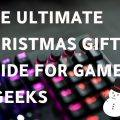 A photo of a keyboard with white background text saying 'The Ultimate Christmas Gift Guide for Gamers & Geeks'